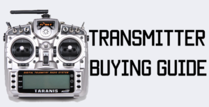 Choosing the best RC transmitter for an FPV quadcopter